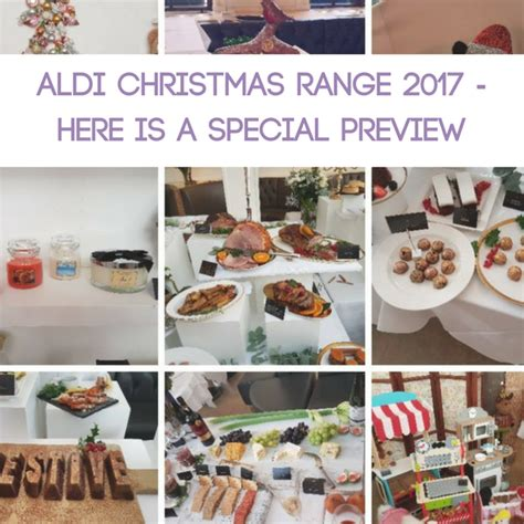 Aldi Christmas Range 2017  Here Is A Special Preview
