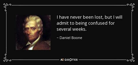 Top 25 Quotes By Daniel Boone  Az Quotes
