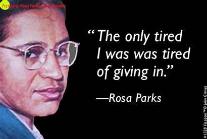 Rosa Parks Quotes Others Funny Did Civil