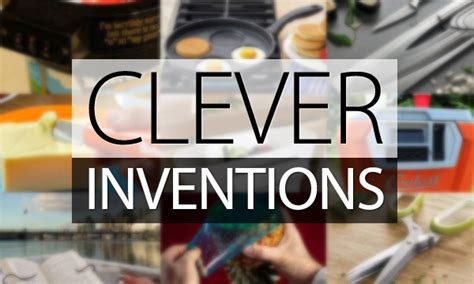 clever inventions    life easier