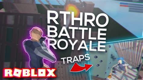 rthroanthro battle royale   building