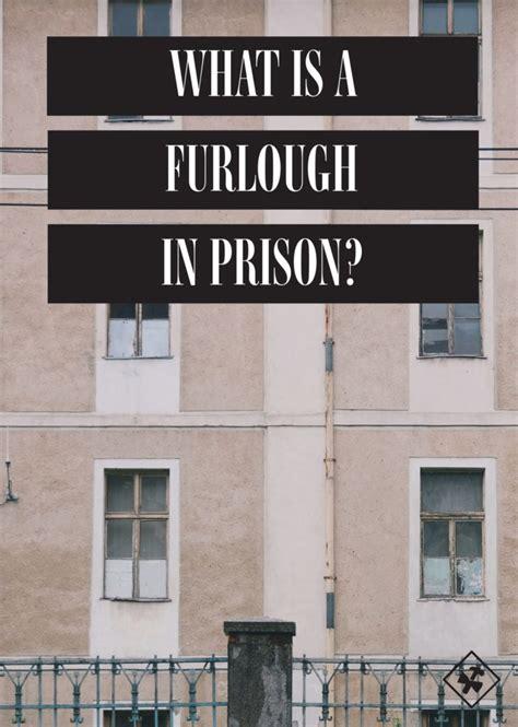 furlough  prison noahs story