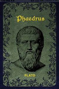 Plato's Phaedrus | History of Media and Communication