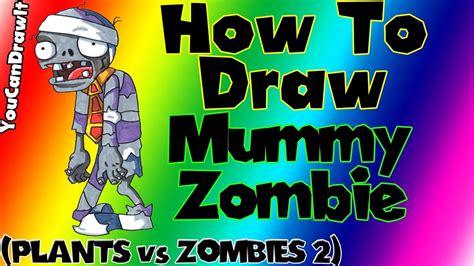 draw mummy zombie  plants  zombies  youcandrawit p hd youtube
