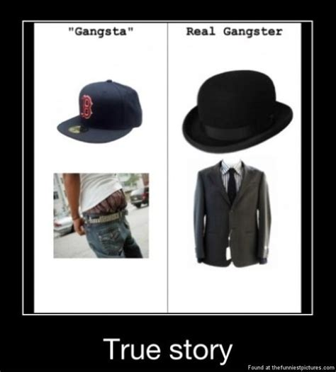 Real Gangster Meme - real gangster quotes quotesgram