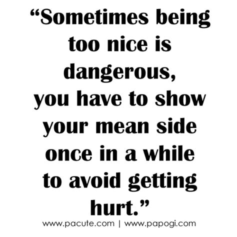 Too Kind Quotes