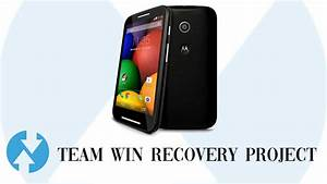 How To Install Twrp Recovery And Root Motorola Moto G 2014