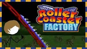 Roller Coaster Factory (MonotoneTim Twitch Highlights ...