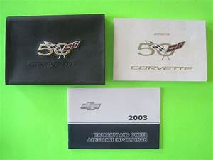 2003 Chevrolet Corvette Owner U0026 39 S Manual Set
