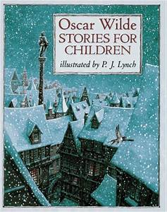 Stories For Children by Oscar Wilde — Reviews, Discussion ...