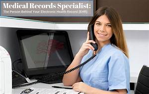 Medical Records Specialist : Everything You Need to Know