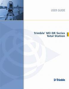 Trimble M3 Dr Series Total Station User Guide