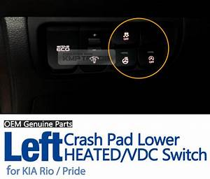 Oem Genuine Parts Crash Pad Lower Heated Vdc Switch For