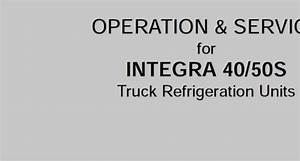 Carrier Transicold Service Manual For Integra 40 50s