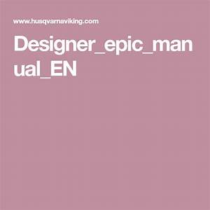 Designer Epic Manual En
