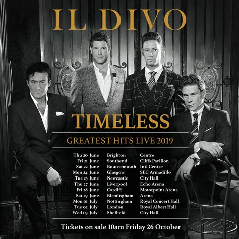 Il Divo Tour by Il Divo Timeless Greatest Hits Live 2019 Motorpoint