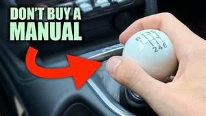 5 Reasons You Shouldn U0026 39 T Buy A Manual Transmission Car