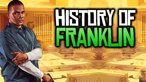 History Of Franklin Clinton (gta 5 Background Life