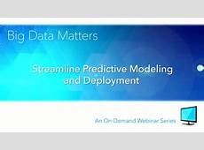 Streamlined Predictive Modeling and Deployment