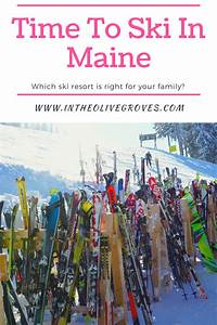 Time To Ski In Maine In 2020