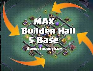 Clash Of Clans Max Builder Hall 5 Base Max Bh5 Base CoC BH5