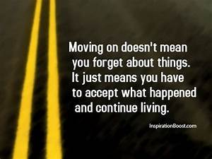 Good Quotes About Moving On & Moving Forward Quotes