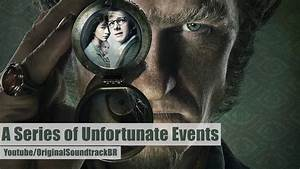 A Series of Unfortunate Events Soundtrack - End Credits ...