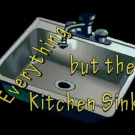 kitchen sink phrase idioms in asl everything but the kitchen 2818
