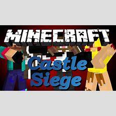 Brand New Minecraft Castle Siege Minigame Youtube