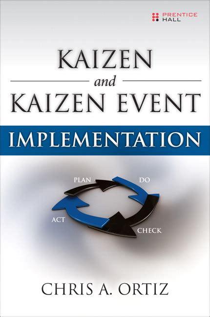 Ortiz Kaizen And Kaizen Event Implementation Pearson
