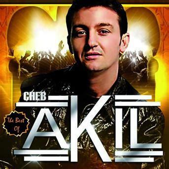 Cheb Akil : Best Of - écoute gratuite et téléchargement MP3