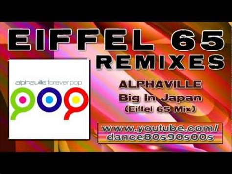 Alphaville  Big In Japan (eiffel 65 Mix) Youtube