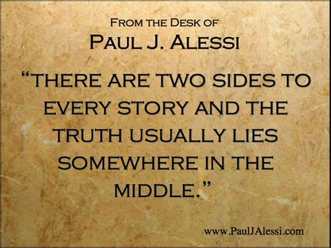 Theres Two Sides To Every Story Quotes