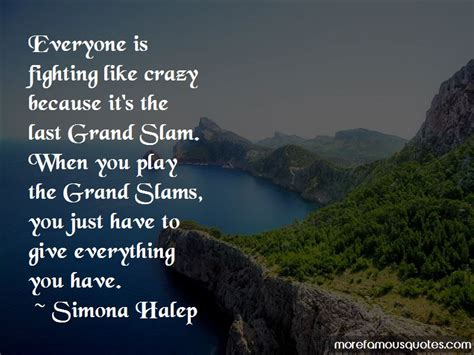 QUOTES BY SIMONA HALEP | A-Z Quotes