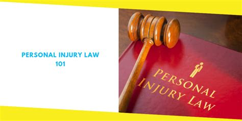 Personal Injury Law 101: What You Need to Know