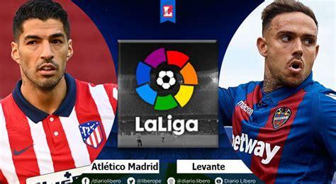 ESPN 2 EN VIVO Atletico Madrid vs Levante hora canal ...