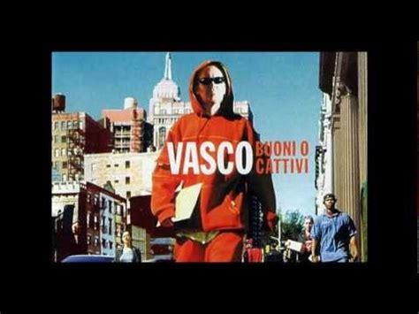 Vasco Testo Un Senso Un Senso Vasco Testo Lyrics