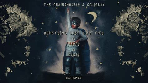 The Chainsmokers, Coldplay, Rozes