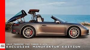 Porsche 911 Targa Gts : 2019 porsche 911 targa 4 gts exclusive manufaktur edition youtube ~ Maxctalentgroup.com Avis de Voitures