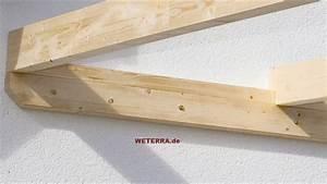 U Balken Holz : terrassen berdachung holz weterra terrassend cher ~ Markanthonyermac.com Haus und Dekorationen