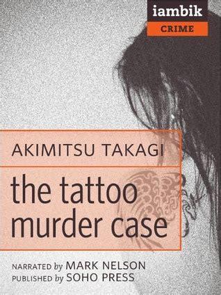tattoo murder case  akimitsu takagi
