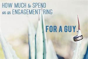 ask team practical engagement ring budget With how much to spend on a wedding