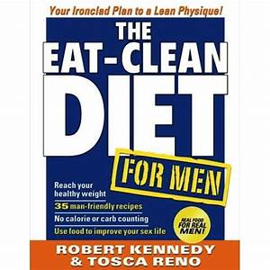 The Eat Clean Diet For Men
