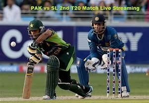 PAK vs SL 2nd T20 Live Streaming Cricket Match Today, Live ...