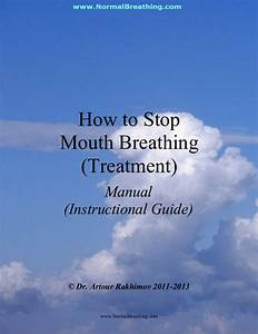 How To Prevent Mouth Breathing  Mouth Breathing Treatment