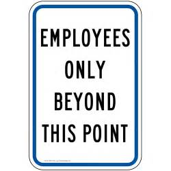 Employees Only Beyond This Point Sign PKE-15219 Restricted Access, Aluminum 18x12 in.