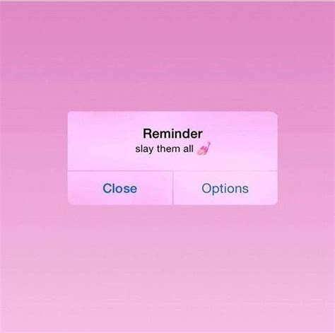 Aesthetic Reminder Lock Screen Iphone Wallpaper Aesthetic by Reminder Slay Them All Wallpaper Iphone Phone Background