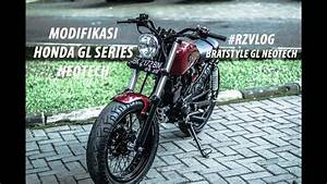 Modifikasi Honda Gl Neotech I Bratstyle I  18 Rzvlog