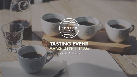 Favorite place to get coffee, extremely friendly service but not fake, i do truly believe they enjoy their jobs. Coffee Tasting Event — Foster Coffee Company