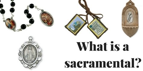 What Are Sacramentals?